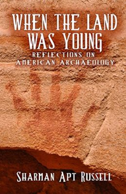 When the Land was Young: Reflections on American Archaeology